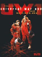 Universal War One # 03 - Kain und Abel