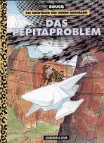 Abenteuer des Herrn Nachbarn, Die - Das Pepitaproblem