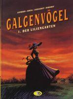 Galgenvögel # 01 (von 4) - Der Liliengarten