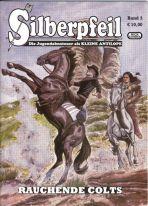 Silberpfeil # 03 - Rauchende Colts