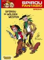 Spirou + Fantasio Spezial # 05 - Spirou im Wilden Westen