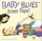 Baby Blues # 06 - Armer Papa!