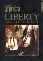 Liberty - Raised out of Dirt