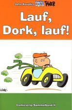 Dork Tower Comicstripsammelband II - Lauf, Dork Lauf!
