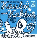 Kauboi und Kaktus # 02 - Schnorcheln ohne Badehose