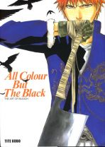 All Colour But The Black - The Art of Bleach