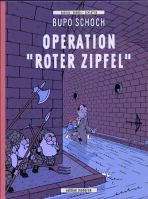 """Bupo Schoch - Operation """"Roter Zipfel"""""""