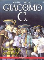 Giacomo C. # 11 (von 15) - Vertauscht, getäuscht