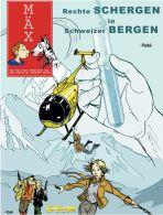 Mäx # 01 - Rechte Schergen in schweizer Bergen