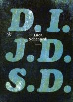 D.I.J.D.S.D. (Das ist ja das Schöne daran)