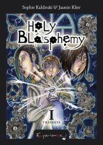 Holy Blasphemy Bd. 01