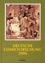 Deutsche Comicforschung (02) Jahrbuch 2006