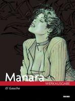 Manara Werkausgabe # 05- El Gaucho
