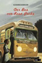 Bus von Rosa Parks, Der