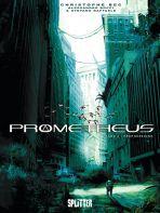 Prometheus # 04 - Prophezeiung