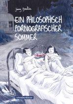 Ein philosophisch pornographischer Sommer