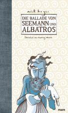 Ballade von Seemann und Albatros, Die