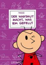 Hartmut (07) - Der Hartmut macht was iem gefellt