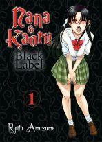 Nana & Kaoru - Black Label Bd. 02