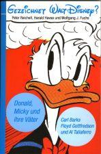 Gezeichnet Walt Disney? - Donald, Micky und ihre Väter