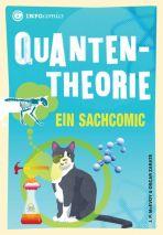 INFOcomics: Quantentheorie - Ein Sachcomic