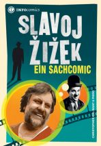 INFOcomics: Slavoj Zizek - Ein Sachcomic