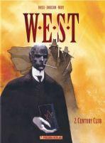 W.E.S.T. # 02 - Century Club (Neuedition)