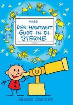 Hartmut (08) - Der Hartmut gugt in di Sterne
