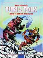 Turi & Tolk Album 3 - Wettlauf mit dem Tode