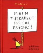 Mein Therapeut ist ein Psycho! (Cartoon)