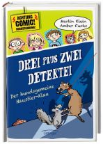 DREI plus ZWEI-DETEKTEI (2) - Der hundsgemeine Haustier-Klau