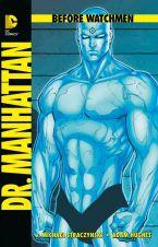 Before Watchmen - Dr. Manhattan HC