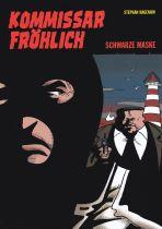 Kommissar Fröhlich # 08 - Schwarze Maske