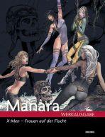 Manara Werkausgabe # 13 - X-Men: Frauen auf der Flucht