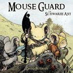 Mouse Guard 03 - Die schwarze Axt