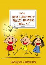 Hartmut (09) - Dem Hartmut fellt immer was 1!