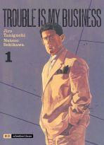 Trouble is my business # 01 (von 6)