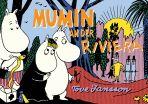 Mumins (03): Mumin an der Riviera