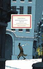 Charles Dickens: Der Weihnachtsabend (illustriertes Buch)