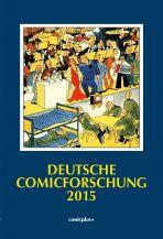 Deutsche Comicforschung (11) Jahrbuch 2015