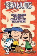 Peanuts # 02 - Auf nach Tokio, Charlie Brown!