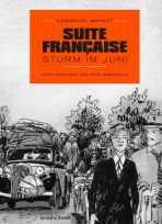 Suite francaise - Sturm in Juni