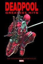 Deadpool greatest Hits - Die Deadpool Anthologie
