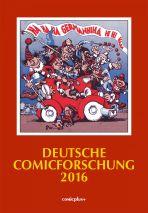 Deutsche Comicforschung (12) Jahrbuch 2016