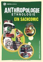 INFOcomics: Anthropologie - Ein Sachcomic