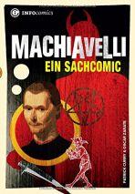INFOcomics: Machiavelli - Ein Sachcomic