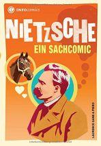 INFOcomics: Nietzsche - Ein Sachcomic