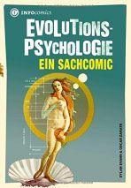 INFOcomics: Evolutions-Psychologie - Ein Sachcomic