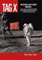 Tag X, Der # 03 - Russen auf dem Mond!