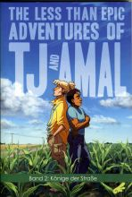 Less than epic adventures of TJ and Amal, The # 02 (von 4)